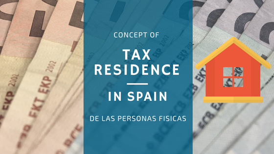 Concept of tax residence in Spain for individuals (April 2016)