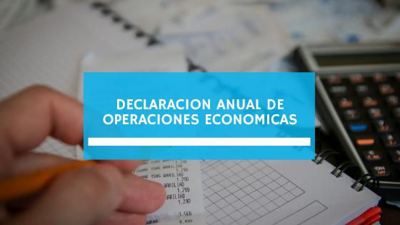 Declaración Anual de Operaciones Económicas