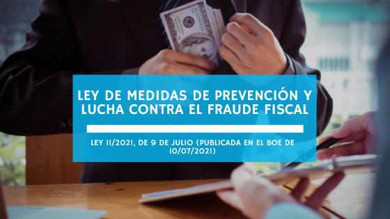 Ley de Medidas de Prevención y Lucha contra el Fraude Fiscal (julio 2021)(english – Deutsch)