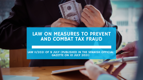 LAW ON MEASURES TO PREVENT AND COMBAT TAX FRAUD (July 2021)